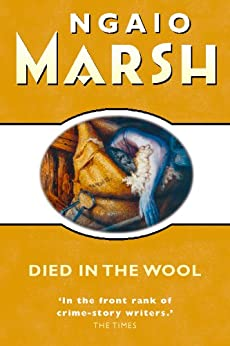 Died in the Wool (The Ngaio Marsh Collection) by [Ngaio Marsh]