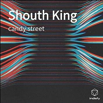 Shouth King