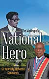 The Making of a National Hero
