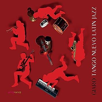 Tango Nuevo Latin Jazz