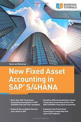 New Fixed Asset Accounting in SAP S/4HANA