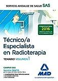 Técnico/a Especialista en Radioterapia del Servicio Andaluz de Salud. Temario específico volumen 1