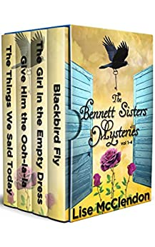 The Bennett Sisters Mysteries Vol 1-4 by [Lise McClendon]