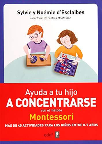 Ayuda a tu hijo a concentrarse con el método Montessori (Tu hijo y tú)
