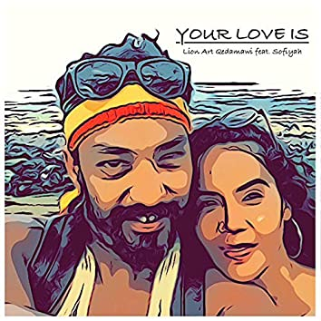 Your Love Is (feat. Sofiyah)