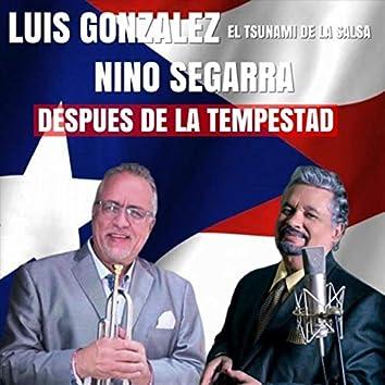 Despues De La Tempestad (feat. Nino Segarra)