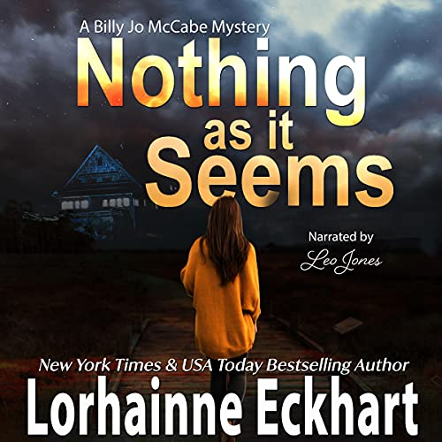 Nothing As It Seems Audiobook By Lorhainne Eckhart cover art