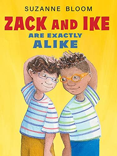 Zack and Ike Are Exactly Alike (English Edition)
