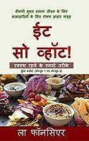 Eat So What! Swasth Rehne ke Smart Tarike (Full version)