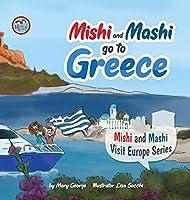 Mishi and Mashi go to Greece
