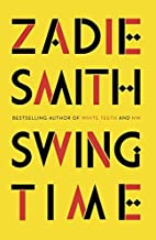Swing Time by Zadie Smith (2016-11-15)