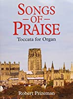 Songs of Praise: Toccata for Organ