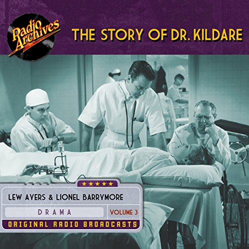 The Story of Dr. Kildare, Volume 3                   By:                                                                                                                                 James Moser,                                                                                        Jean Holloway,                                                                                        John Michael Hayes                               Narrated by:                                                                                                                                 Lew Ayres,                                                                                        Lionel Barrymore                      Length: 5 hrs and 31 mins     Not rated yet     Overall 0.0