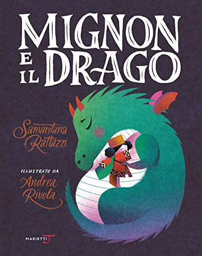 Mignon e il drago. Ediz. a colori (Tapa dura)