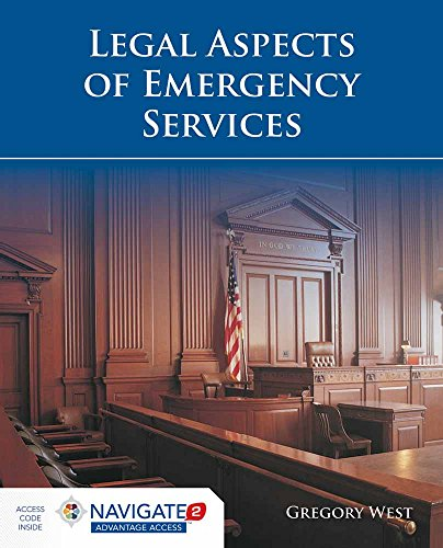 Compare Textbook Prices for Legal Aspects of Emergency Services Pap/Psc Edition ISBN 9781284068276 by West, Gregory