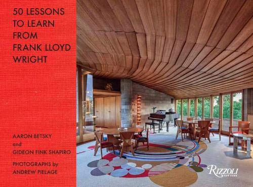 50 Lessons to Learn from Frank Lloyd Wright