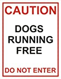 Large Caution Dogs Running Free Do Not Enter Metal Advertising Wall Sign Metal Sign 8X12 Inch