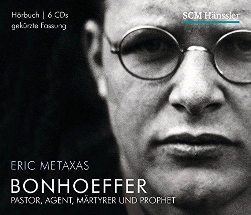 Bonhoeffer - Hörbuch: Pastor, Agent, Märtyrer und Prophet (Große Glaubensmänner)