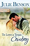 To Love a Texas Cowboy