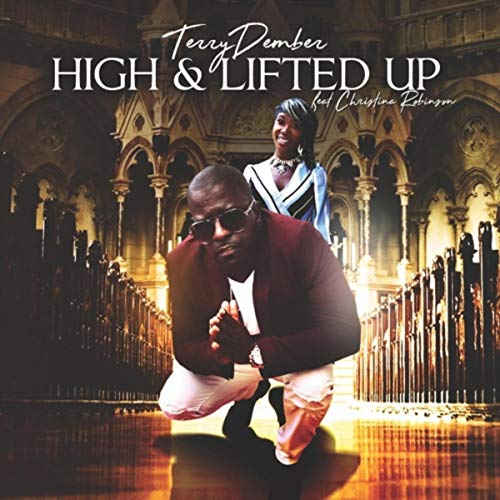 High & Lifted Up (feat. Christina Robinson)