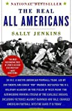 The Real All Americans by Sally Jenkins (2008-08-12)
