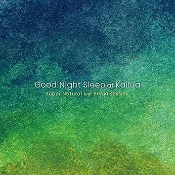 Good Night Sleep at Kailua