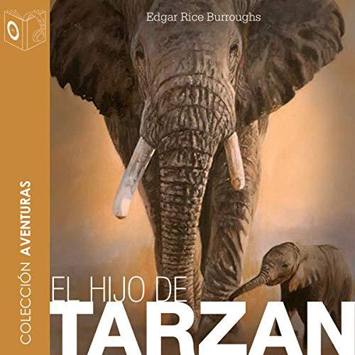 El hijo de Tarzán [Son of Tarzan] audiobook cover art