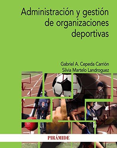 Administración y gestión de organizaciones deportivas (Economía y Empresa)