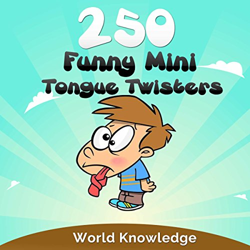250 Funny Mini Tongue Twisters audiobook cover art