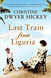 Last Train From Liguria- Christine Dwyer Hickey