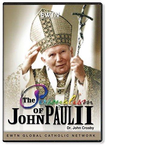 THE PERSONALISM OF JOHN PAUL II W/ DR. JOHN CROSBY: AN EWTN DVD.