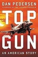 Topgun: An American Story (Hachette Books)