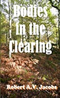 Bodies in the Clearing