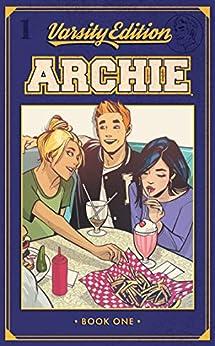 Archie: Varsity Edition Vol. 1 by [Mark Waid, Fiona Staples, Annie Wu, Veronica Fish, Ryan Jampole]