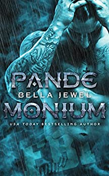 Pandemonium (MC Sinners Next Generation Book 1) by [Bella Jewel]
