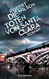 Die Toten von Santa Clara: Javier Falcón 2 - Roman