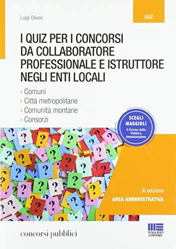 I quiz per i concorsi da collaboratore professionale e istruttore negli enti locali