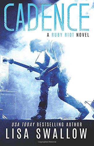 Cadence (Ruby Riot) (Volume 1)