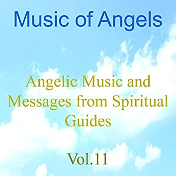 Music of Angels, Vol. 11 (Angelic Music and Messages from Spiritual Guides)
