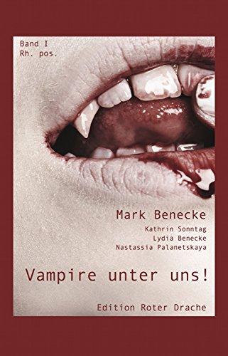 Vampire unter uns!: Band I rh. pos