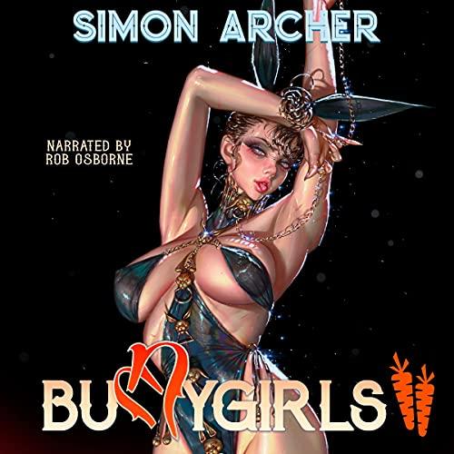 Bunnygirls II Audiobook By Simon Archer cover art