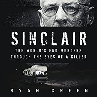 Sinclair: The World's End Murders through the Eyes of a Killer audiobook cover art