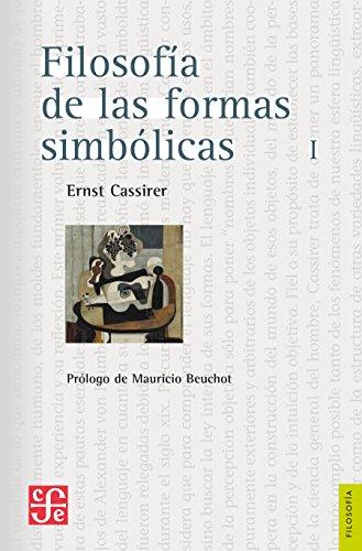 Filosofía de las formas simbólicas, I. El lenguaje (Spanish Edition)