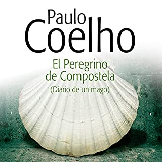 El Peregrino de Compostela [The Pilgrimage] audiobook cover art