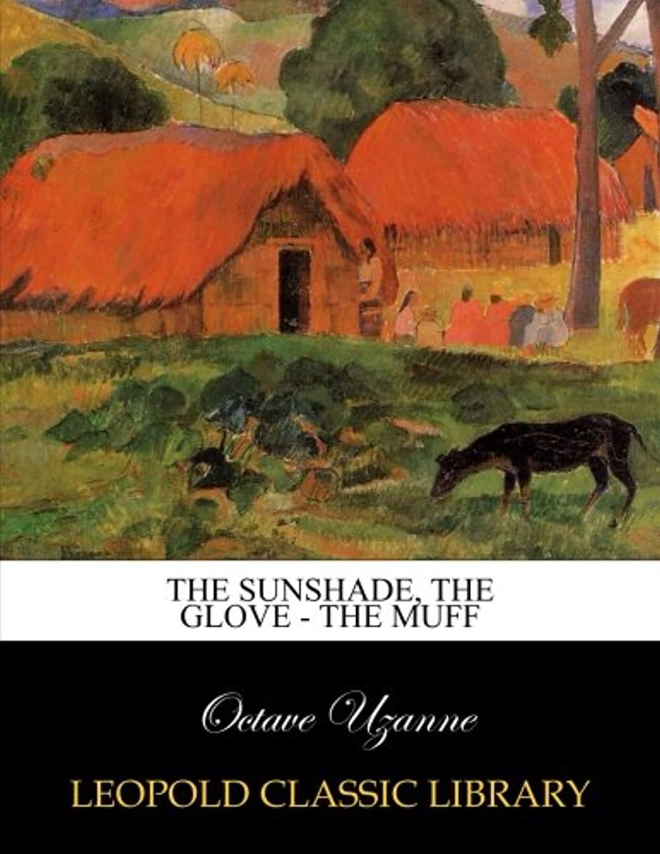 さらに聴覚障害者ピンThe sunshade, the glove - the muff