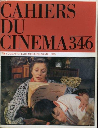 """Cahiers du cinema n° 346 - """"fanny et alexandre"""" d'ingmar bergman - """"pauline a la plage"""" d'eric rohmer - hommage a george cukor..."""