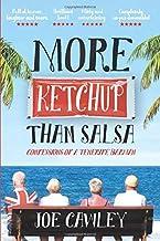 More Ketchup than Salsa: Confessions of a Tenerife Barman [Idioma Inglés]