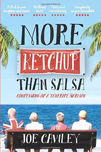More Ketchup than Salsa: Confessions of a Tenerife Barman
