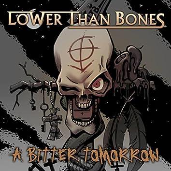 A Bitter Tomorrow