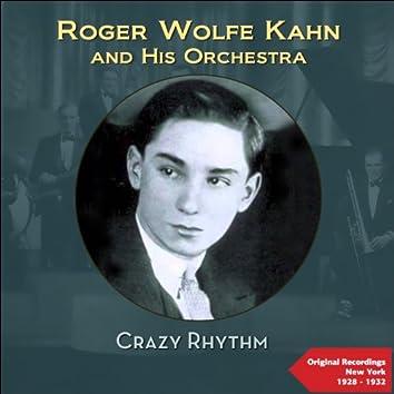 Crazy Rhythm (Original Recordings 1928 - 1932)